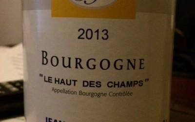 """A Must Buy! Jean Marc Pillot Bourgogne Blanc 2013 – """"Le Haut Des Champs"""""""